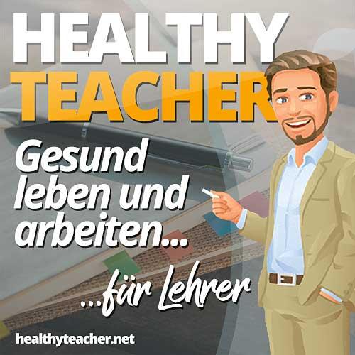 Podcast-Cover des Healthy Teacher Podcast mit Comicfigur eines Lehrers vor dem Schriftzug Healthy Teacher - Gesund leben und arbeiten für Lehrer