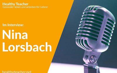 """032 – Interview mit Nina Lorsbach – Projekt """"Lehrkräfte schonen"""""""