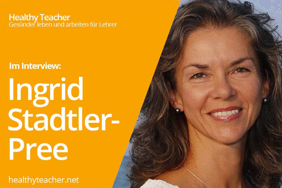 Text Interview mit Ingrid Stadtler-Pree sowie dem Portrait von Ingrid Stadtler-Pree auf der rechten Seite